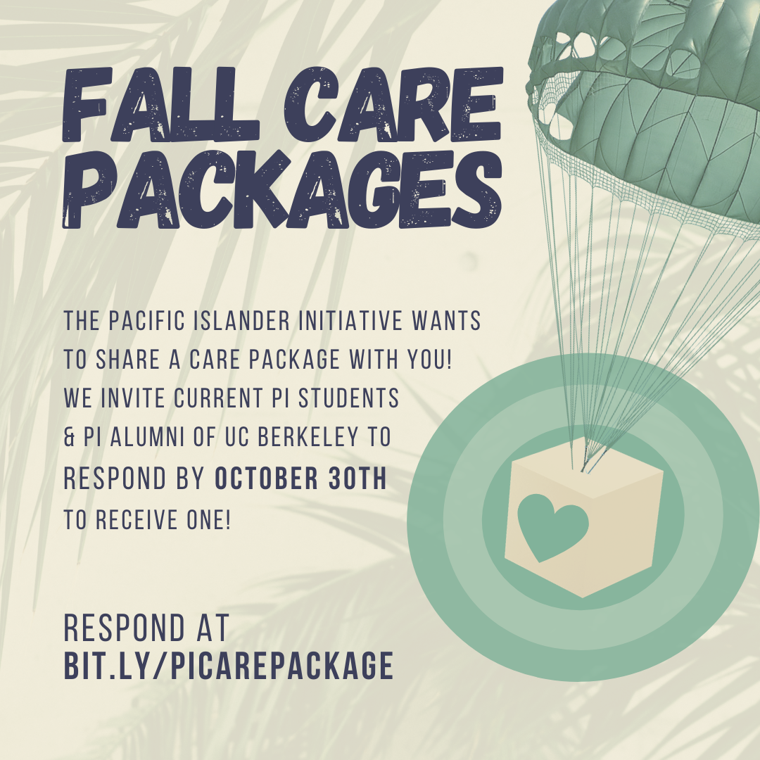 Pacific Islander Initiative at UC Berkeley Fall Care Packages